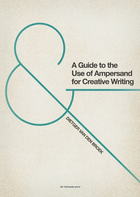 """A series of unreleased books from the late sixties and early seventies: """"A Guide to the Use of Ampersand for Creative Writing"""". By The Infamous Press"""