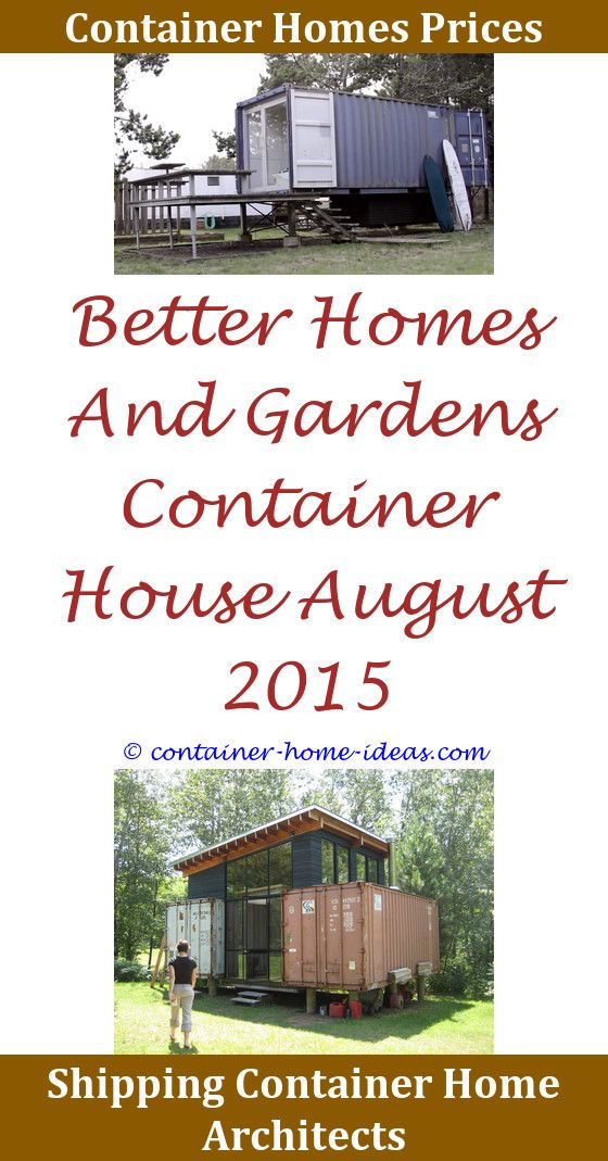 0ac39374f709c4a5579c6e6f92575e04 - Better Homes And Gardens Shipping Container House 2015