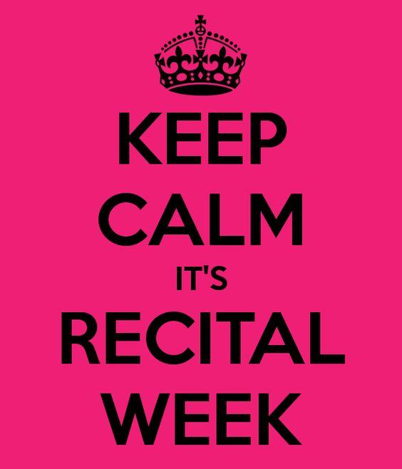 keep calm its dance recital | KEEP CALM IT'S RECITAL WEEK