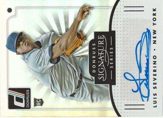 2016 Donruss Baseball LUIS SEVERINO (Yankees)(RC)*Signature AUTO* SGS-LS