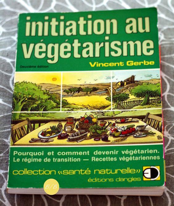 Initiation au végétarisme, Vincent Gerbe