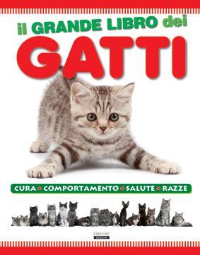 IL GRANDE LIBRO DEI GATTI Gruppo Editoriale Libraria