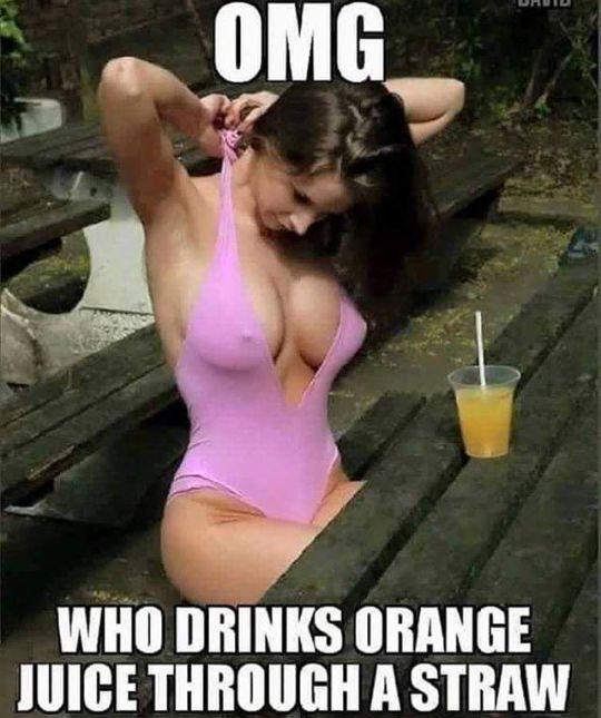 omg, who drinks orange juice through a straw,big breast,Hugh tits, hard nipples, meme