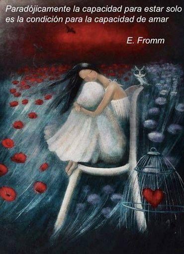 """""""Paradójicamente, la capacidad para estar solo es la condición para la capacidad de amar"""". Frase de Erich Fromm, destacado psicoanalista, psicólogo social, filósofo y autor humanista alemán (1900-1980)   A partir de una frase"""