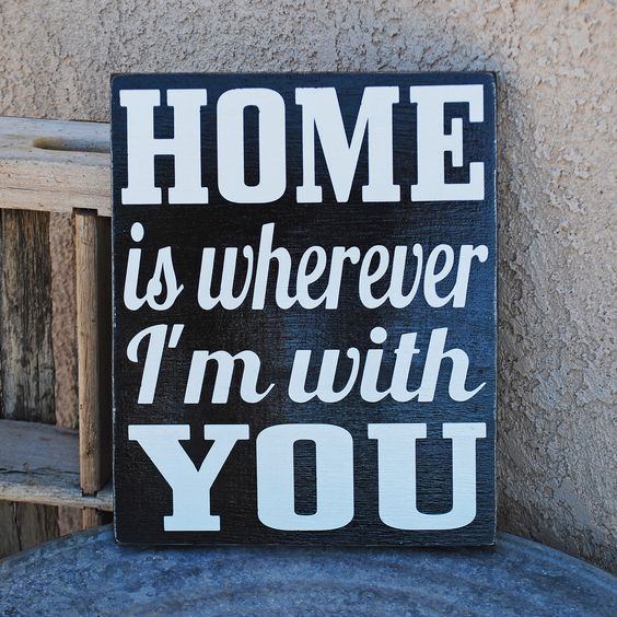 HOME is wherever i'm with YOU Sign - Love - Welcome. $20.00, via Etsy.