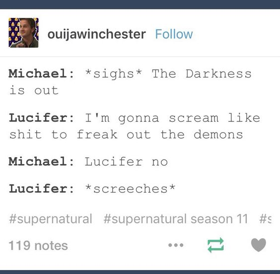 """This... I say this totally is how it went down!!! I can just hear the resigned """"Lucifer, no."""" from Michael."""