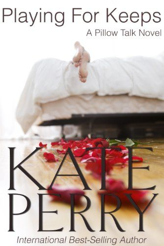 Playing for keeps a pillow talk novel book 3 kindle edition by playing for keeps a pillow talk novel book 3 kindle edition by kate fandeluxe Choice Image