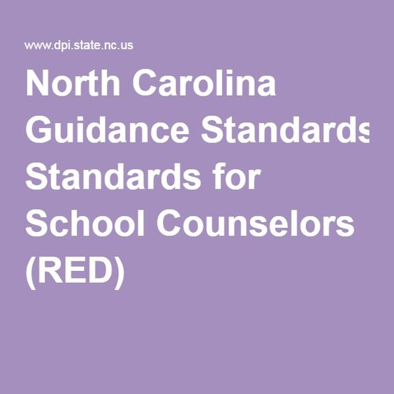 North Carolina Guidance Standards for School Counselors (RED)