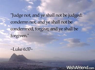 Image result for luke 6:37 quote