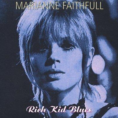 Marianne Faithfull - Rich Kid Blues, Black