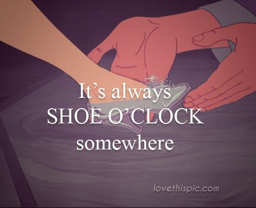 Shoe O'clock funny quotes quote shoes girly quotes shopping funny quotes shoe