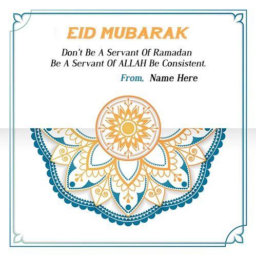 Eid Ul Adha Mubarak Cards With Name In 2021 Eid Mubarak Card Happy Eid Mubarak Wishes Eid Al Adha Wishes