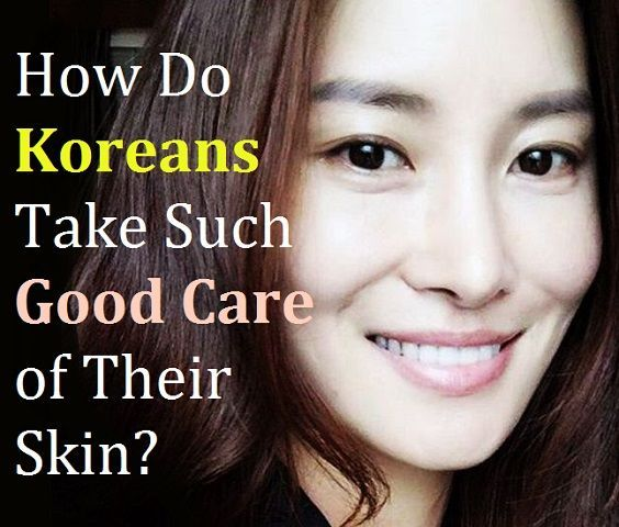 How Do Koreans Take Such Good Care Of Their Skin In 2020 Skin Skin Care Hair Care