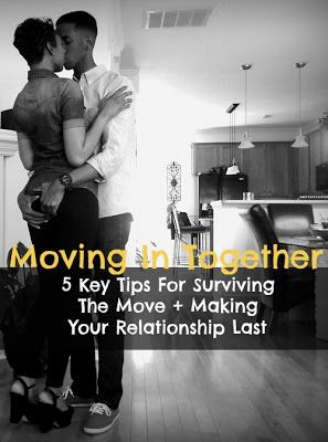 Moving In Together: 5 Key Tips For A Lasting Relationship