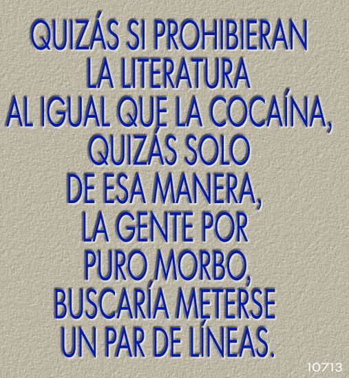 ===Frases sin desperdicio=== - Página 2 0afb71e7103598257bfe81929b055cd6