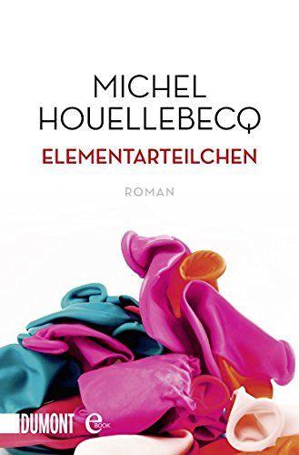 Elementarteilchen: Roman (Taschenbücher), http://www.amazon.de/dp/B00O7ROZHQ/ref=cm_sw_r_pi_awdl_x_HOH1xb3S4QWGT