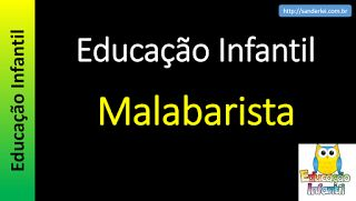 Educação Infantil - Nível 1 (crianças entre 4 a 6 anos) : Malabarista