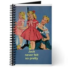 JACK NEVER FELT SO PRETTY Journal