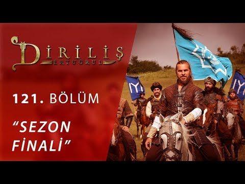 Dirilis Ertugrul 121 Bolum Sezon Finali Youtube Topics Website