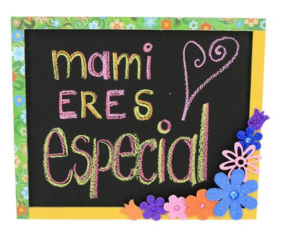 Regalo para el 10 de mayo, Pizarrón original para el día de las madres. Mami eres especias.