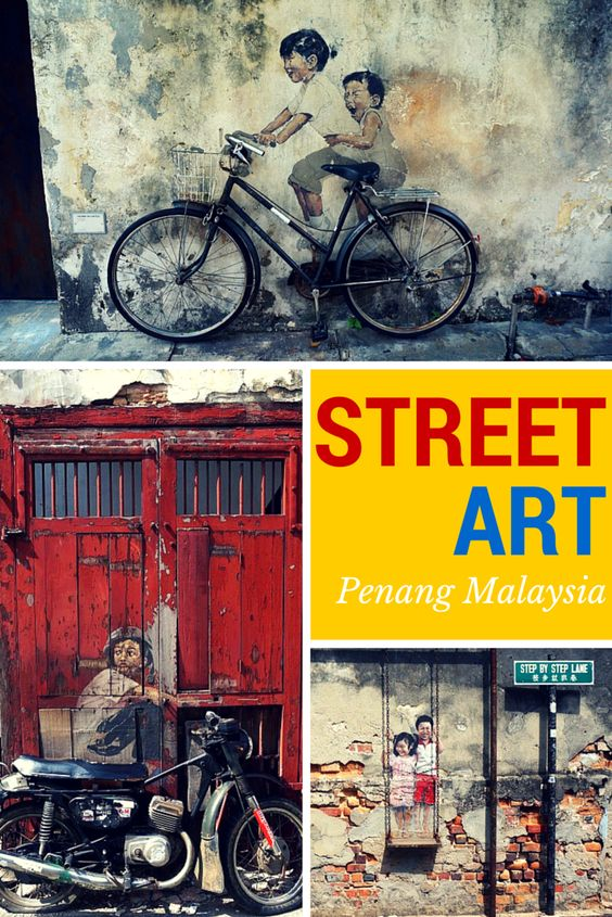 Street Art in George Town, Penang, Malaysia including the best recommendations for adventure, restaurants, and bars!