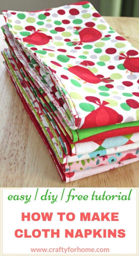 Handmade Cloth Napkins Easy Tutorials Cloth Napkins Diy Table