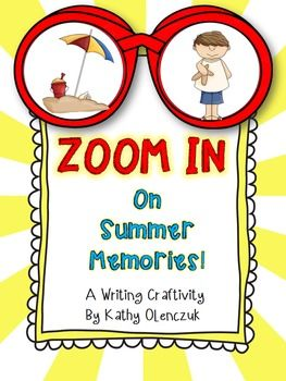Back to School Writing Craftivity -- Zoom in on Summer Memories