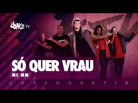 So Quer Vrau Mc Mm Fitdance Tv Coreografia Dance Video