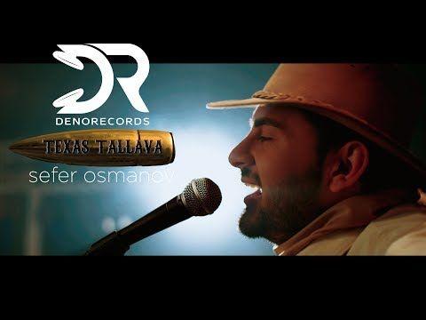 Texas Tallava 2019 Balkan Denorecords Sefer Osmanov Ft Azat King Muamet Elezoski Klinton Youtube Music Videos Youtube Singer