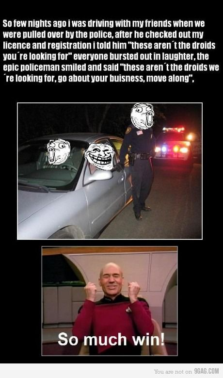Epic policeman. Win, yes?
