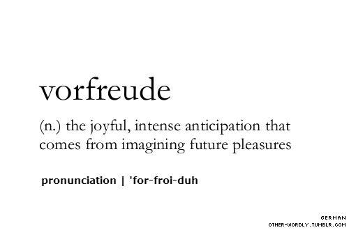 Vorfreude #wordlove