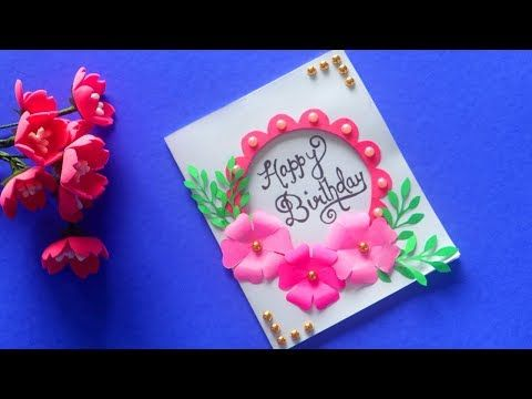 Handmade Birthday Cards Diy Birthday Card Idea Handmade Greeting Cards Youtube In 2021 Birthday Cards Diy Greeting Cards Handmade Handmade Birthday Cards