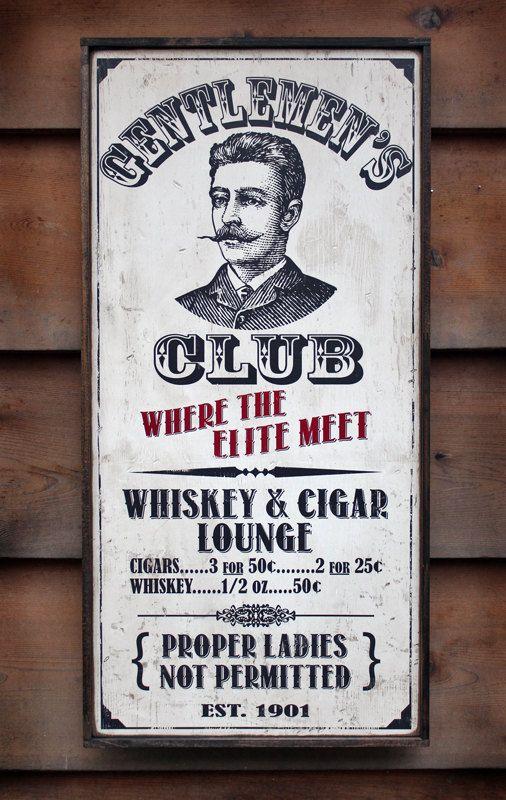 Vintage wooden sign 'Gentlemen's Club Whiskey & Cigar Lounge'