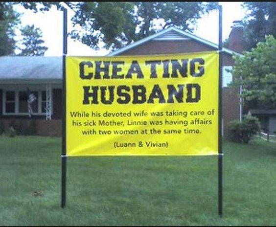 Shame On You, Linnie! is listed (or ranked) 6 on the list Hilarious Yard Signs You Wish Your Neighbors Had
