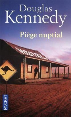 Cul-de-sac / Piège nuptial par Douglas Kennedy
