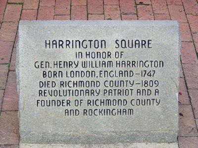Harrington Square, the center of Rockingham NC, named for General Henry William Harrington, a Revolutionary War Patriot.