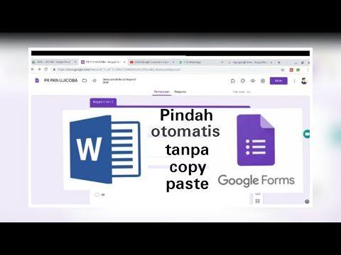Cara Memindahkan Soal Word Ke Google Form Tanpa Copy Paste Youtube Sistem Informasi Manajemen Riwayat Hidup Pariwisata