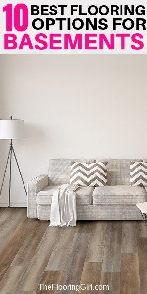 10 best basement flooring options. Best basement flooring over concrete.