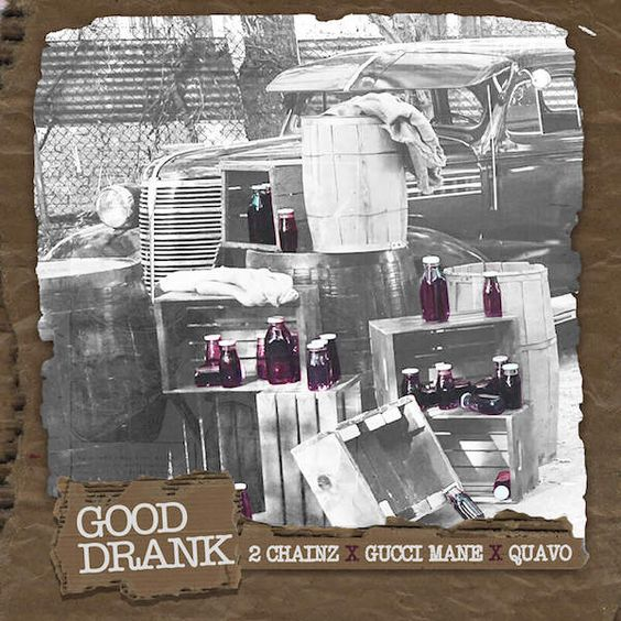 2 Chainz, Gucci Mane – Good Drank acapella
