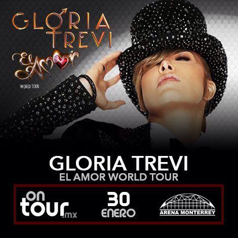 #GloriaTrevi en Monterrey #ONTOURmx