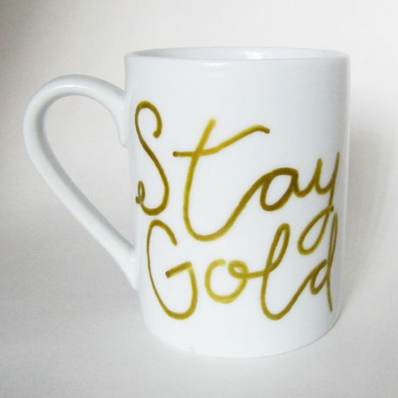 STAY GOLD hand painted white coffee cup coffee by MoonriseWhims: