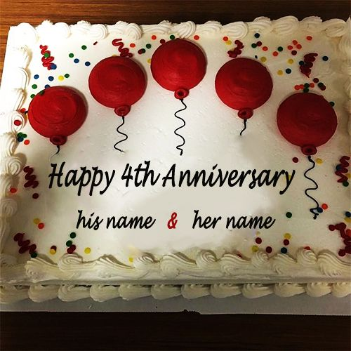 4th Anniversary Balloons Cake With Name Anniversary Cake With Photo Happy Anniversary Cakes Happy 4th Anniversary