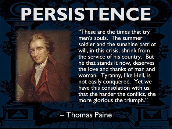 PERSISTENCE - Thomas Paine