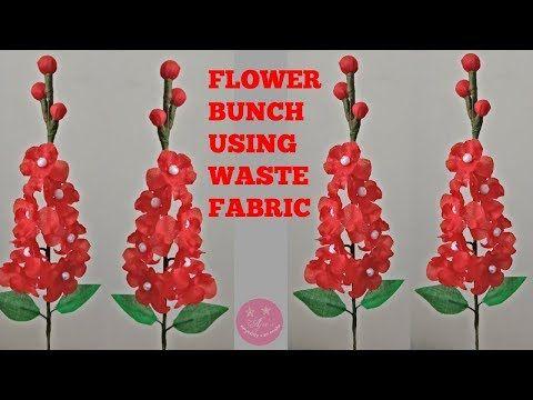 Attractive Flower Bunch Using Waste Fabric Cloth பழ ய ச ல மற ற ம த ப பட ட வ த த ப க கள Youtub Fabric Flowers Bunch Of Flowers Fabric Flower Tutorial