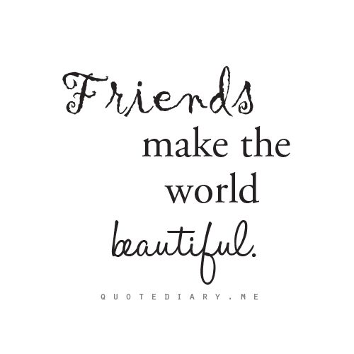 Friends Cheesy Quotes And Beautiful On Pinterest
