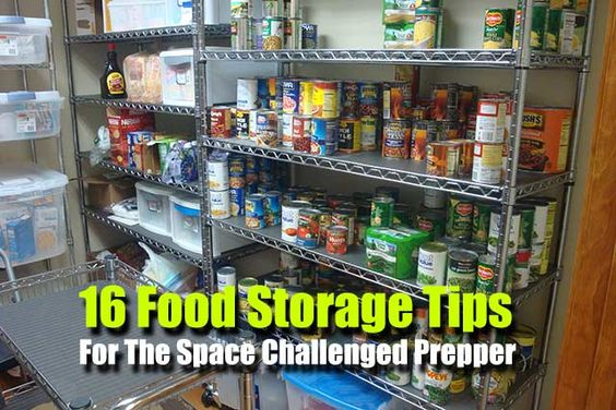 Shtf Emergency Preparedness: 16 Food Storage Tips For The Space Challenged Prepper