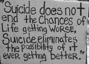 Image result for suicide does not eliminate the chances