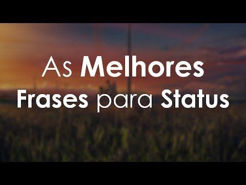 Frases Curtas Para Status Do Whatsapp Youtube Frases
