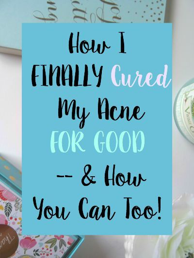 Do you have acne? Here's how I finally won the battle with acne - and how you can too!!
