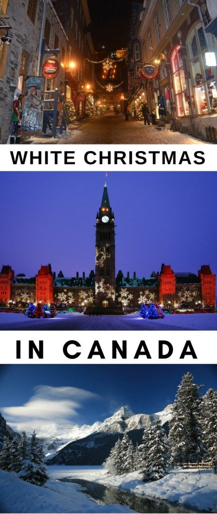 White Christmas In Canada.The Three Best Places To Experience A White Christmas In